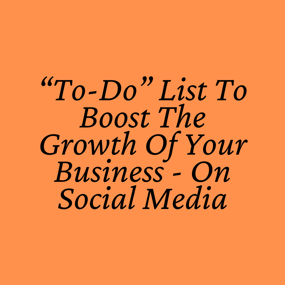 """Boosting Business Using Social Media: """"To-Do"""" List"""