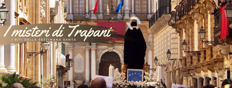 I Misteri di Trapani e i riti della Settimana Santa