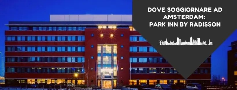 Park Inn by Radisson Amsterdam Schiphol banner