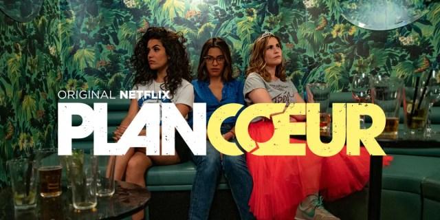 Locandina di plan coeur - Operazione Amore - serie Netflix per imparare il francese
