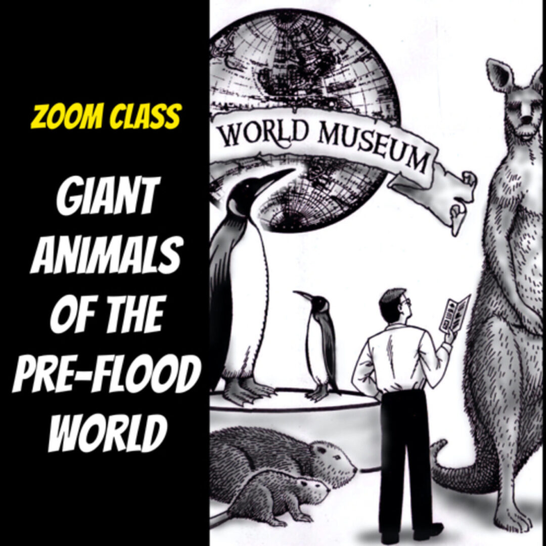 The Giant Animals of the Pre-Flood World