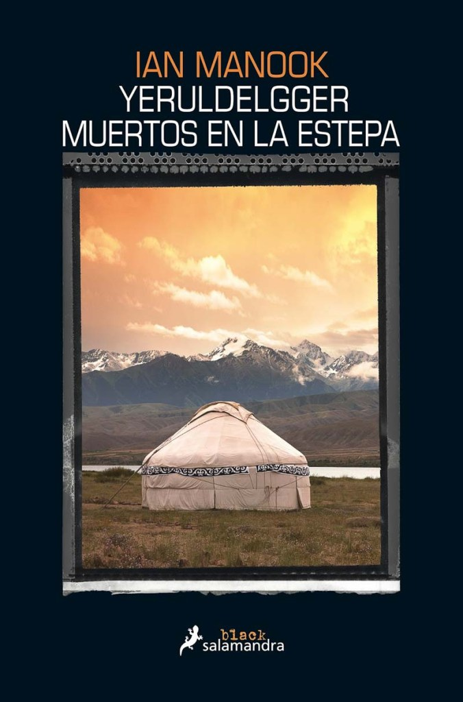 portada de Yeruldelgger muertos en la estepa con una foto de una yurta en un prado con montañas al fondo y cielo rojizo