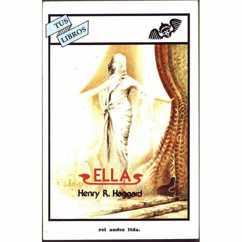 portada de Ella de Henry R. Haggard con una mujer envuelta en una tela blanca incluido el rostro apartando unas cortinas uno de los relatos y novelas de viaje que recomiendo