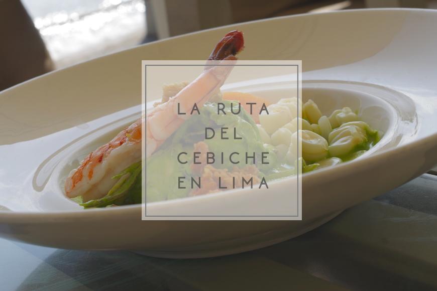 La ruta del cebiche en Lima