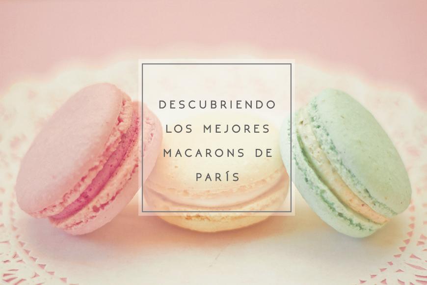 Descubriendo los mejores macarons de París