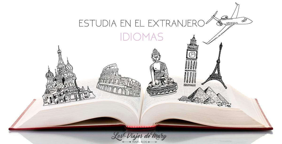 Estudia en el extranjero: todo lo que debes saber para estudiar un idioma