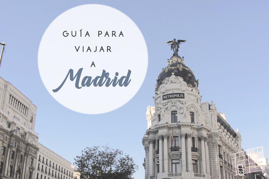 Guía para viajar a Madrid
