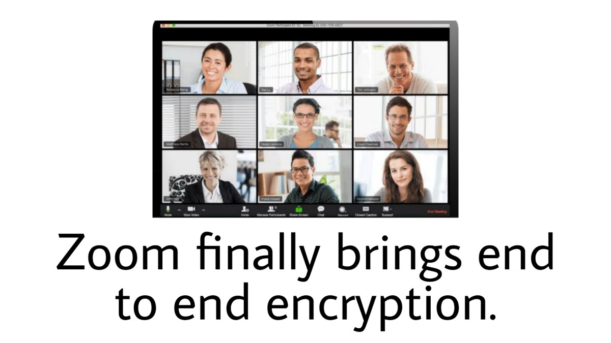 Zoom brings end to end encryption