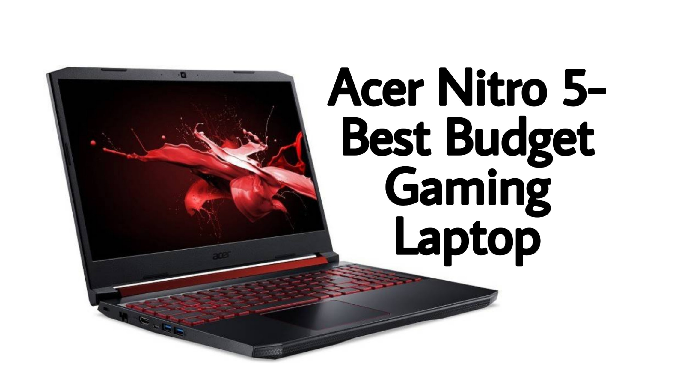 Acer Nitro 5-Best Budget Gaming laptop