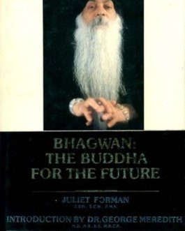 "BHAGWAN ""the buddha for the future"""