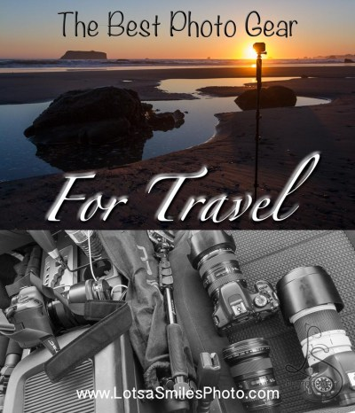 The Best Photo Gear for Travel | LotsaSmiles Photography | What do you bring when you're traveling the world long-term? Click to read all about my perfect lineup and how I made my picks! | #photoblog #photogear #travel #cameras #longtermtravel #photography