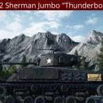 """M4A3E2 Sherman Jumbo """"Thunderbolt"""" Mod"""