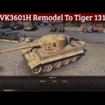 VK3601H Remodel to Tiger 131
