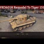 VK3601H Remodel to Tiger 131