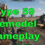 Type 59 Remodel Gameplay 2100 Win8 – 1200 Blocked