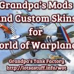 Grandpa's Mods for World of Warplanes