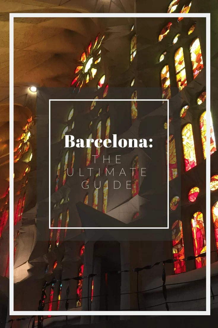 Barcelona, Spain: The Ultimate Travel Guide | Lots of Lora