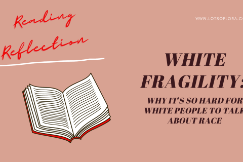 Reading Reflections: Is White Fragility Worth Reading?
