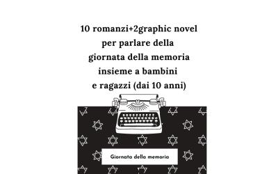 Giornata della memoria: 10 romanzi + 2 graphic novel per bambini ragazzi