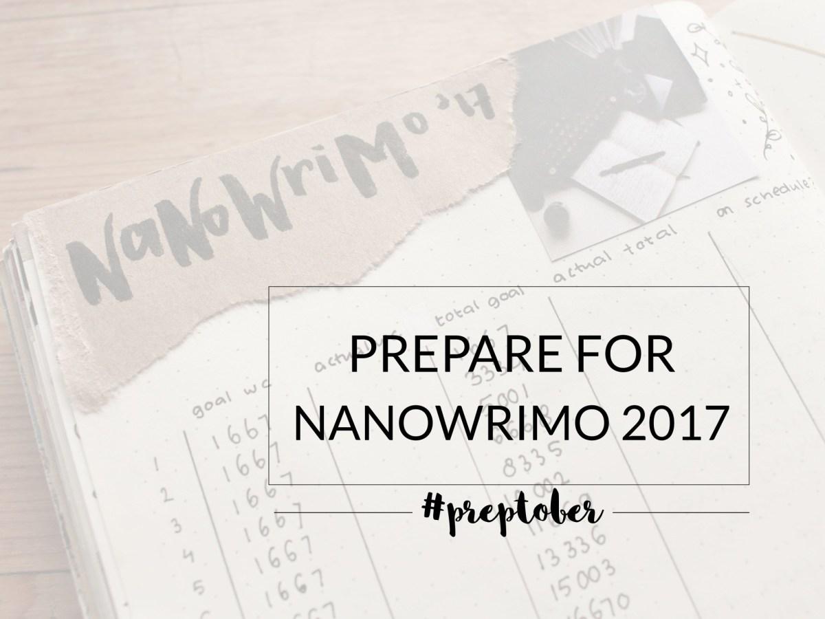 #Preptober: Prepare Yourself for the NaNoWriMo Challenge!