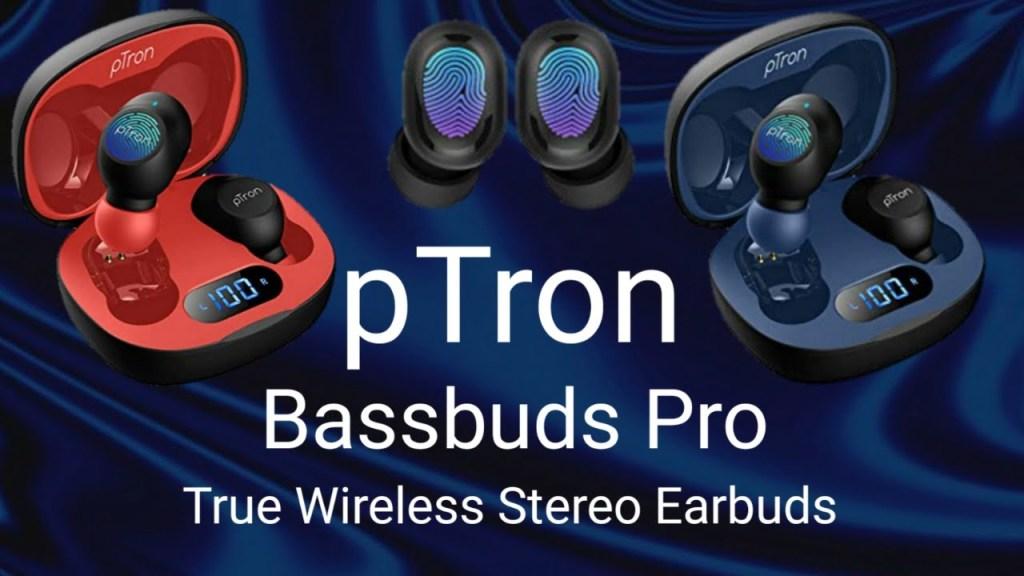 Ptron bassbuds pro, true wireless stereo earbuds