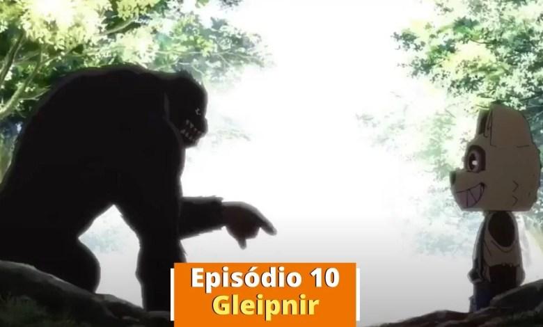 Episódio 10 de Gleipnir