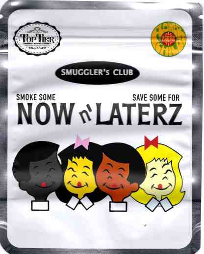 Top Tier - Now N' Laterz Mylar Bags & Labels (front)