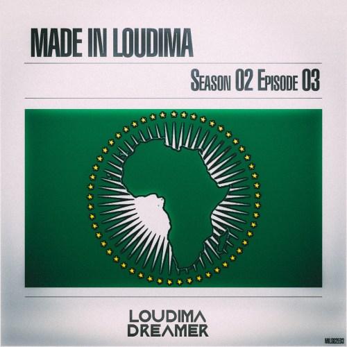 Made In Loudima Season 02 Episode 03