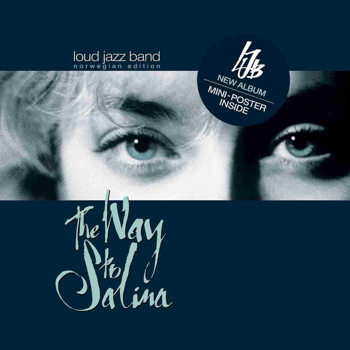 The Way to Salina - Loud Jazz Band