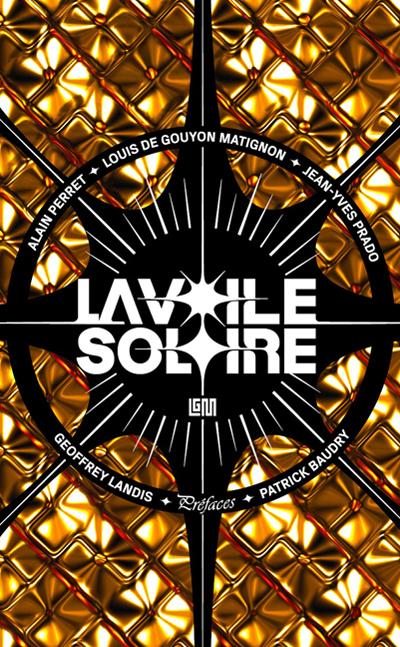 Louis de Gouyon Matignon - La voile solaire