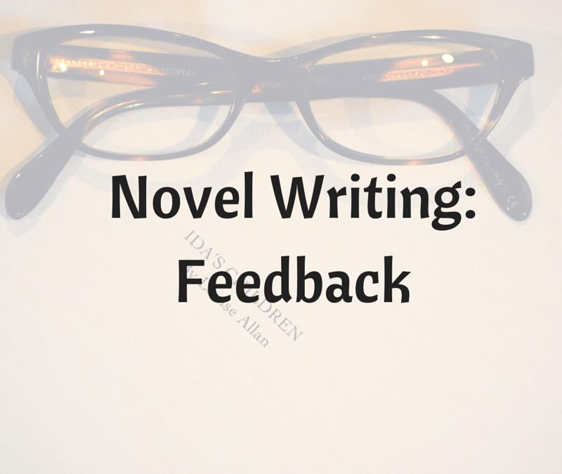 More On Writing a Novel: Feedback