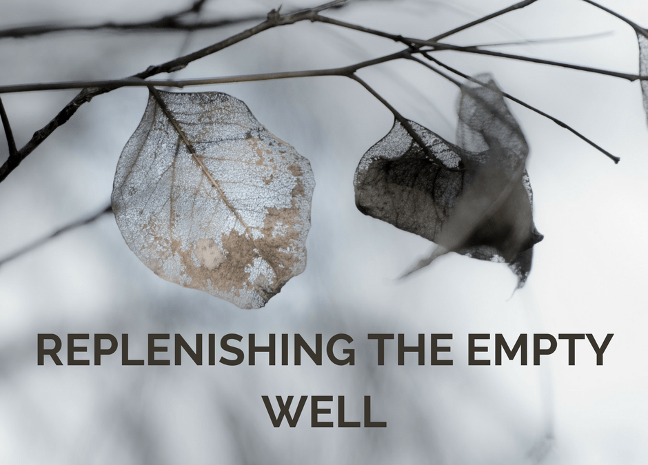 Replenishing the Empty Well