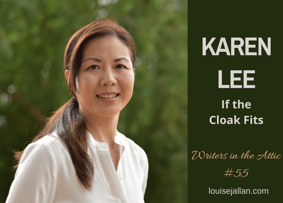 Karen Lee: If the Cloak Fits