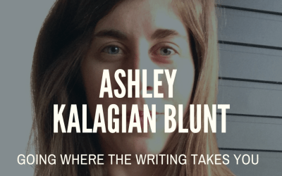 Ashley Kalagian Blunt: Going Where the Writing Takes You