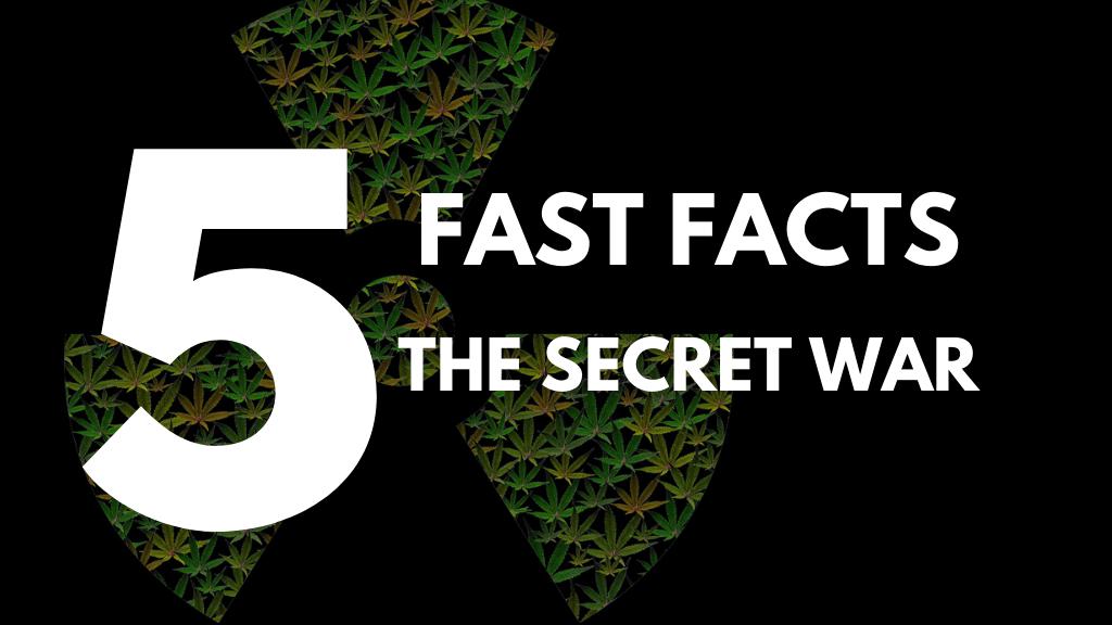 Five Fast Facts: The Secret War