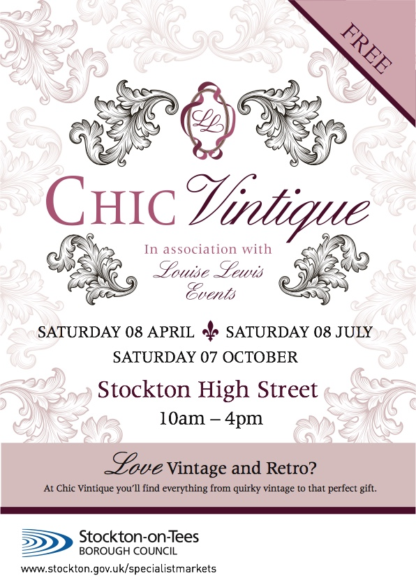 Flyer advertising Chic Vintique fairs dates in Stockton during 2017 & as mentioned in Gazette Live
