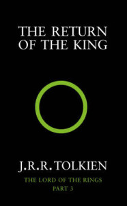 J.R.R. Tolkien - Lord of the Rings: The Return of the King