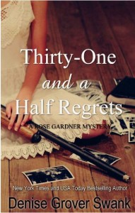 Denise Grover Swank - Thirty One and a Half Regrets