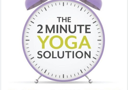2 Minutes of Yoga = A Better YOU!