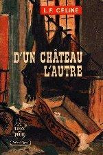 Celine D Un Chateau L Autre : celine, chateau, autre, Louis-Ferdinand, Céline, Château, L'autre,, 1957.