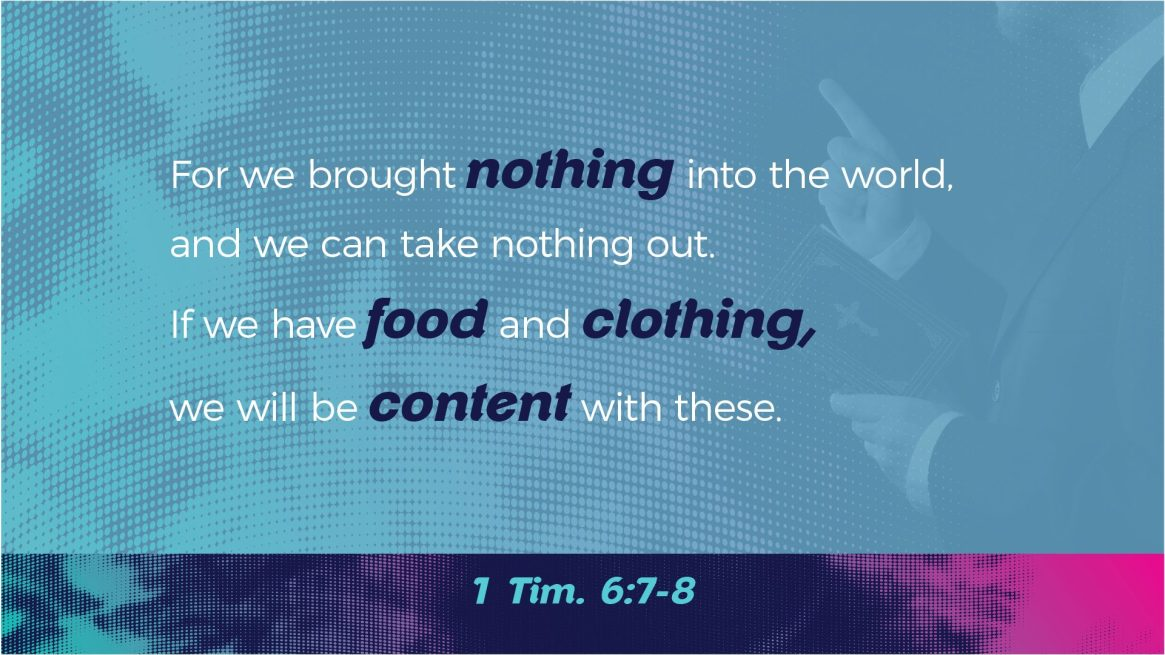 Paul on Wealth - 1 Tim. 6:7-8