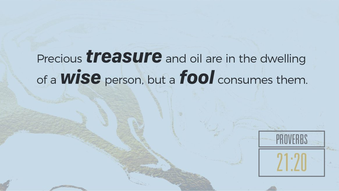 Proverbs on Wealth - Prov. 21:20