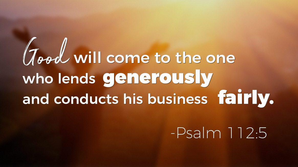 Psalms on Wealth - Psalm 112:5