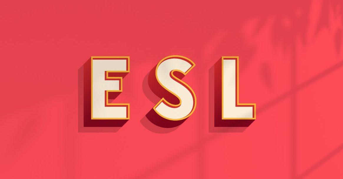 ESL (English as Second Language)