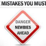 newbie mistakes