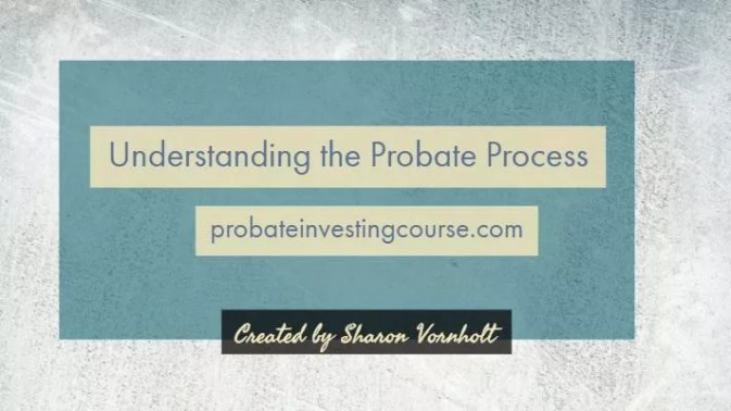 Probate Investing Course