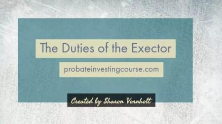 Duties of the executor