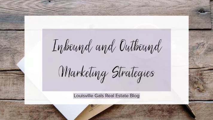 The Difference Between Inbound and Outbound Marketing Strategies – Marketing Tip #5
