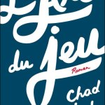 L'art du jeu, Chad Harbach