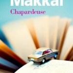 Chapardeuse, Rebecca Makkai